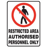 No Entry Picto Restricted Area Authorised Personnel Only Sign Metal - H300mm x W450mm