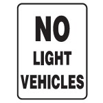 No Light Vehicles Sign 450x600 Ref Metal