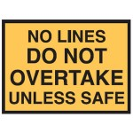 Traffic Sign No Lines Do Not Overtake Unless Safe