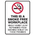 No Smoking Picto This Is A Smoke Free Workplace Kindly Assist Us By Refraining From Smoking Whilst On These Premises Sign