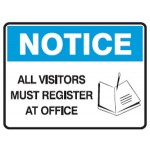 Notice All Visitors Must Register At Office Sign Metal