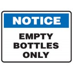Notice Empty Bottles Only Sign Metal - H200mm x W250mm
