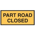 Part Road Closed Sign 1500x600 Be Ref Metal