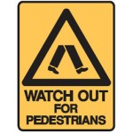 Pedestrians Picto Watch Out For Pedestrians Sign Metal - H600mm x W450mm