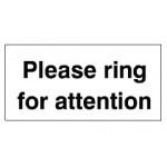Please Ring For Attention Sign Polypropylene - H180mm x W450mm