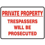Picto Private Property Trespassers Will Be Prosecuted Sign Metal - H450mm x W600mm