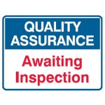 Quality Assurance Awaiting Inspection Sign Metal