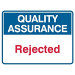 Quality Assurance Rejected Sign Metal