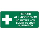 Report All Accidents First Aid Sign