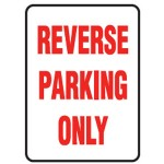 Reverse Parking Only Sign 300x450 Metal