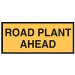 Road Plant Ahead Sign 1800x600 Be Ref Metal