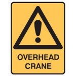 Safety Alert Picto Overhead Crane Sign Metal - H600mm x W450mm