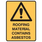 Safety Alert Picto Roofing Materials Contain Asbestos Sign Metal - H300mm x W450mm