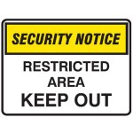 Security Notice Restricted Area Keep Out Sign Metal