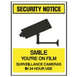 Security Notice Smile You're On Film Surveillance Cameras In 24 Hour Use Sign Metal - H450mm x W300mm