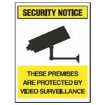 Security Notice These Premises Are Protected By Video Surveillance Sign