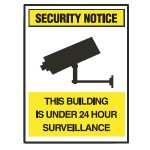 Security Notice This Building Is Under 24 Hour Surveillance Sign