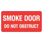 Smoke Door Do Not Obstruct Sign