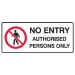 No Entry Picto No Entry Authorised Persons Only Sign