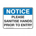 Notice - Please Sanitise Hands Prior To Entry Sign