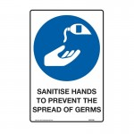 Mandatory Signs - Sanitise Hands To Prevent The Spread Of Germs
