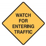 Traffic Sign Watch For Entering Traffic