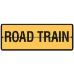 Road Train Sign Hinged - 1020 x 250mm