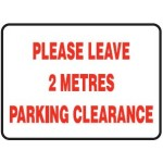 Vehicle Sign - Please Leave 2 Metres Parking Clearance
