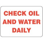 Vehicle Safety Sign - Check Oil And Water Daily