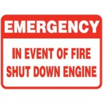 Vehicle Sign - Emergency In Event Of Fire Shut Down Engine