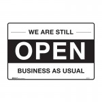 Open Sign - We Are Still Open Business As Usual