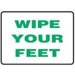 Wipe Your Feet Sign Metal - H300mm x W450mm