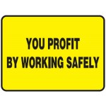 You Profit By Working Safely Sign Self-Adhesive Paper - H35mm x W70mm