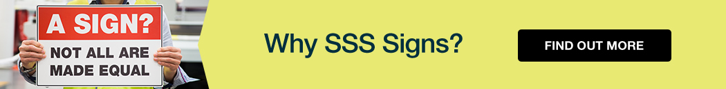 Why buy SSS Signs?